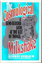 Cosmological Milkshake : A Semi-serious Look at the Size of Things