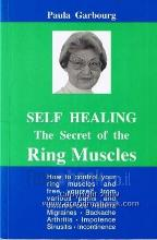 SELF HEALING : The Secret of the Ring Muscles