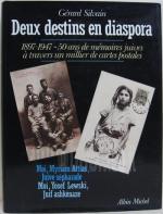 Deux destins en diaspora. 1897-1947. 50 ans de mémoires juives à travers un millier de cartes postal
