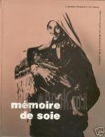 Memoire de Soie: Costumes et Parures de Palestine et de Jordaine