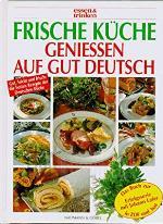 Frische KÜCHE/GENIESSEN AUF GUT DEUTCH