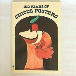 One Hundred Years of Circus Posters