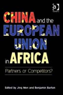 China and the European Union in Africa: Partners or Competitors?