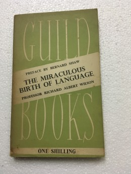 The Miraculous Birth of Language