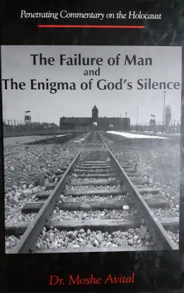 The Failure of Man and The Enigma of God's Silennce