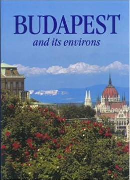 BUDAPEST AND ITS ENVIRONS