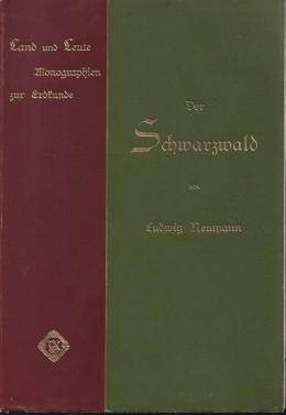 Der Schwarzwald. Land Und Leute. Monographien Zur Erdkunde