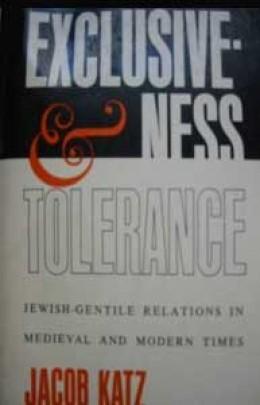 exclusiveness & tolerance / jacob katz