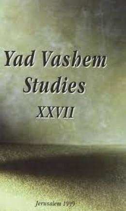 Yad Vashem Studies: Volume XXVII