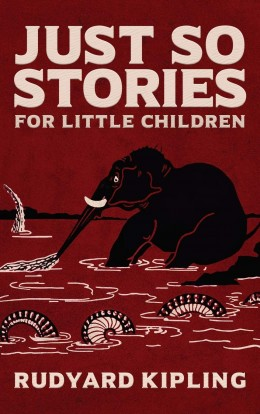 Just So Stories For Little Children Classic 20th Century Penguin