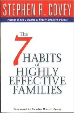The 7 Habits Of Highly Effective Familes