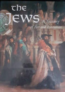 The JEWS a treasury of art and literature