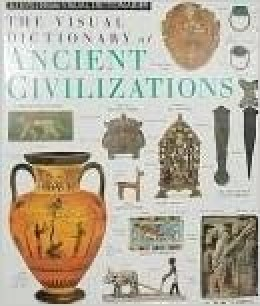 Ancient Civilizations (DK Visual Dictionaries) DK Publishing