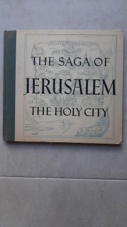 The Saga Of Jerusalem The Holy City