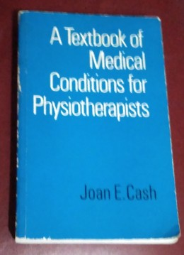 A Textbook Of Medical Conditions For Physiotherpists