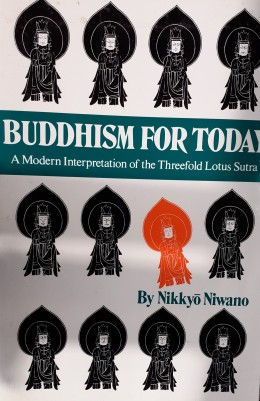 Buddhism For Today A Modern Interpretation Of The Threefold Sutra