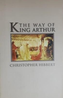 THE WAY OF KING ARTHUR