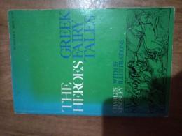 The Heroes or, Greek fairy tales