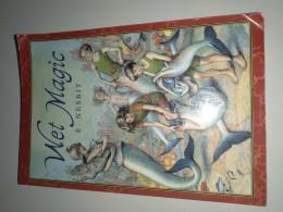 Wet Magic / E. Nesbit