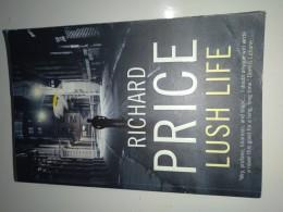 Lush life/ Richard Price