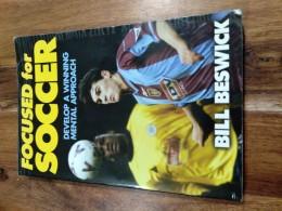 Focused for Soccer - Develop a winning mental approach / Bill Beswick