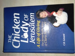 The Chicken lady of Jerusalem / C.B. Gavant