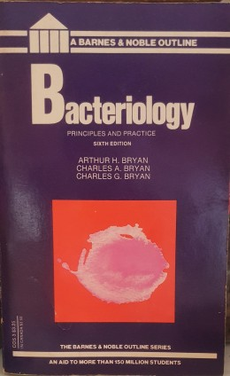 Bacteriology principles and practice