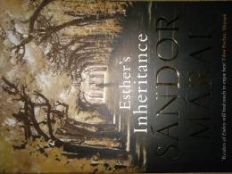 Sándor Márai / Esther's Inheritance