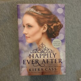 Happily Ever After- The Selection