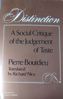Distinction - A Social Critique Of The Judgement Of Tase