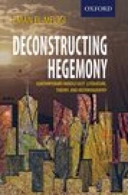 Deconstructing Hegemony