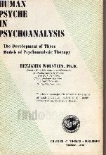 Human Psyche in Psychoanalysis: The Development of Three Models of Psychoanalytic Therapy
