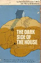 The Dark Side of the House